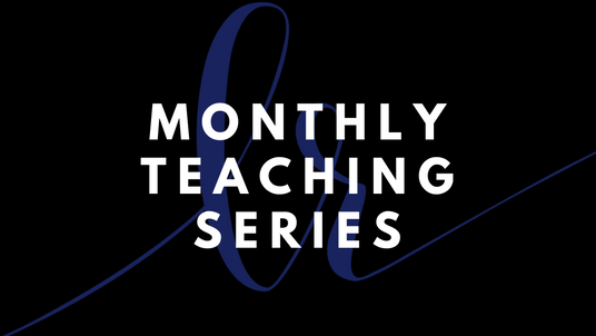 December-Monthly Teaching Series