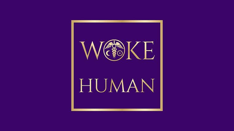 Get Woke Human!