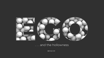 Ego and the hollowness