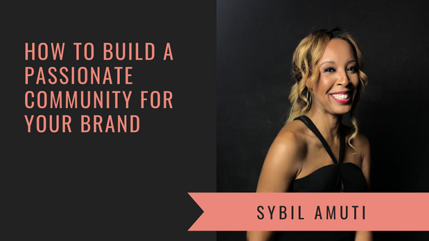 How to Build a Passionate Community of Women for Your Brand