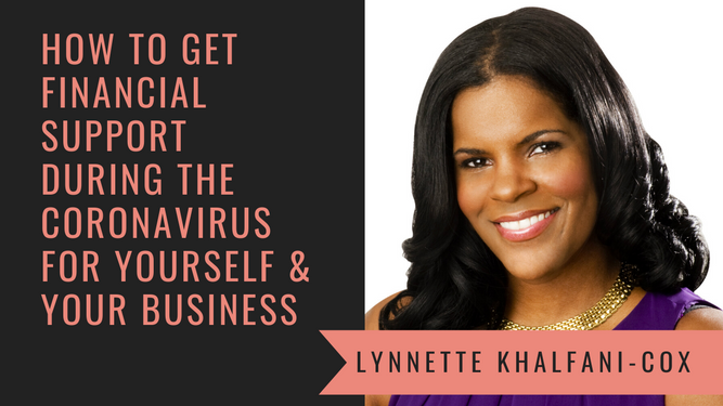 How to Get Financial Support During the Coronavirus with The Money Coach Lynnette Khalfani-Cox
