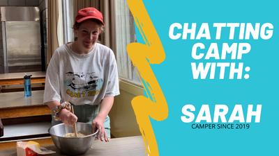 Sarah: Camp interview