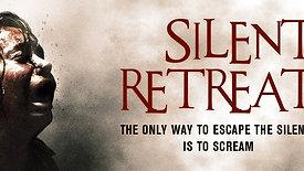 Silent Retreat Trailer