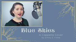 Blue Skies - Irving Berlin (A Cappella Cover)