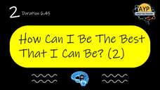 2_SWB How can I be the best that I can be? (Part 2)