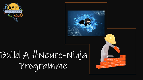 Build a #NeuroNinja programme