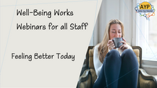 Well-Being Works for Staff Session 2