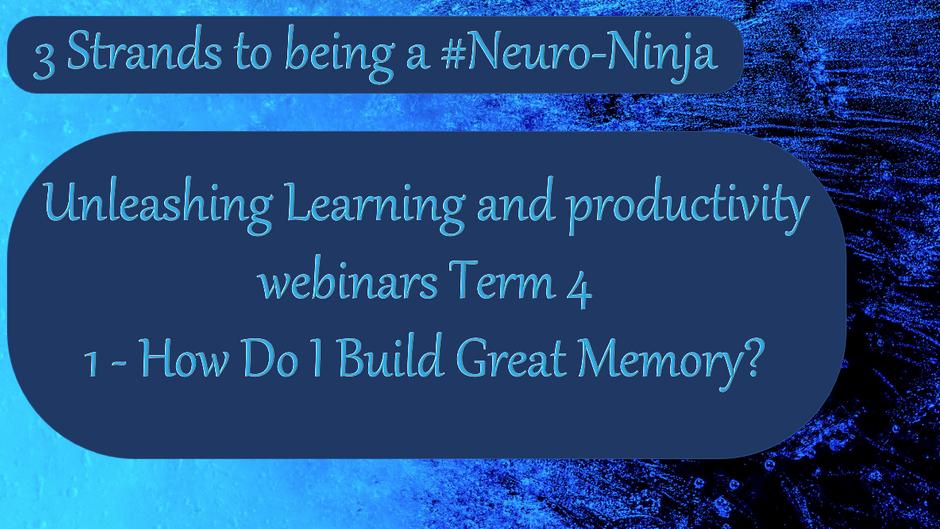 Unleashing Learning and Productivity Webinars - Term 4