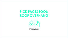4 Revit to PHPP PassivLink: Pick Faces tool Roof overhangs