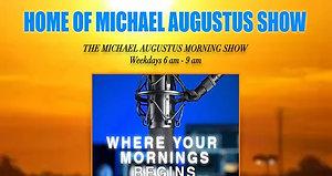 Michael Augustus Morning Show