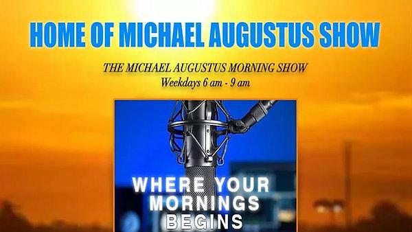 M. Augustus Morning Show