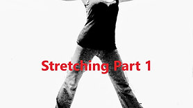 Stretching part 1