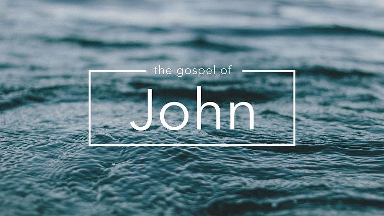 "Sermon Series: ""JOHN"""