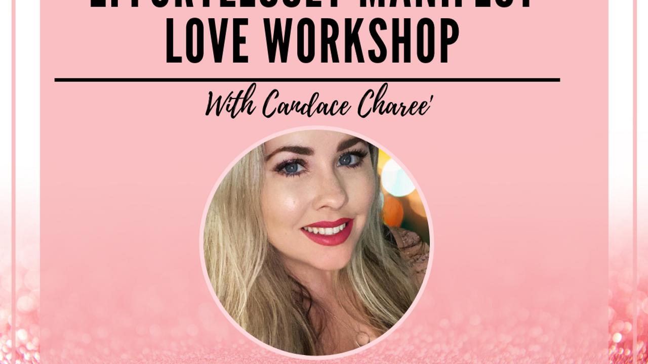 Manifesting Love Workshop