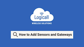 How to: Add Sensors and Gateways
