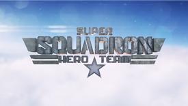 """""""SUPER SQUADRON HERO TEAM"""""""