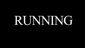 """""""RUNNING"""""""
