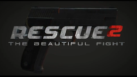 """RESCUE 2 - THE BEAUTIFUL FIGHT"" PART 2"