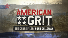 AMERICAN GRIT | THE CADRE FILES: NOAH GALLOWAY | FOX BROADCASTING