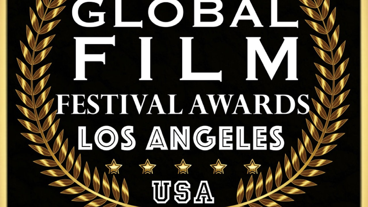 Global Film Festival Awards - Los Angeles