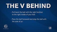 Trick 10: The V Behind