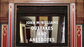 John McWilliams Outtakes and Anecdotes