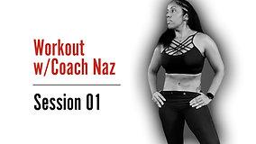 COACH NAZ - SESSION 01