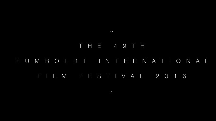 49th Humboldt International Film Fest 2016 Commercial