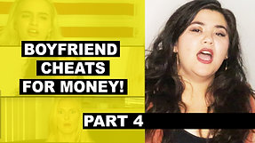 My Boyfriend Cheats on Me for Cash! | Part 4 | To Catch a Cheater