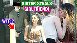 Sister STEALS Brother's GIRLFRIEND!