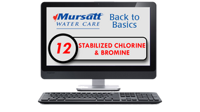Part 12 Stabilized Chlorine, Bromine