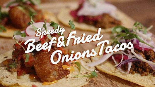 Speedy Beef & Fried Onions Tacos