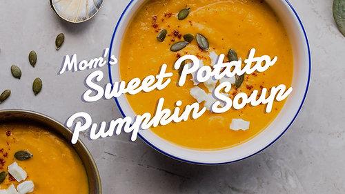 Mom's Sweet Potato Pumpkin Soup