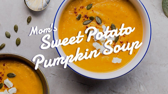 Mom's Sweet Potato Pumpkin Soup