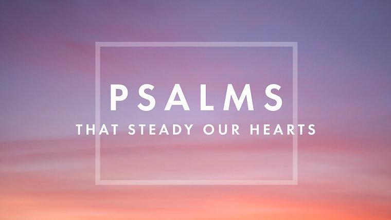 Psalm 121:1-8   My Helper, My Guardian