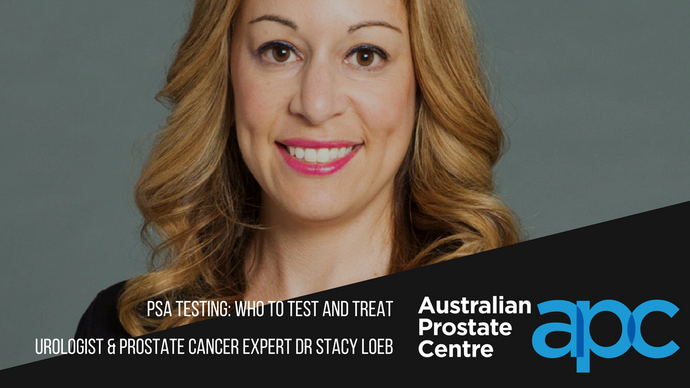 PSA Testing - Who to test and treat