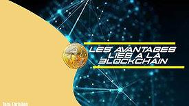 Les avantages liés à la Blockchain