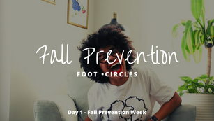 Fall Prevention Day 1 - Foot Circles