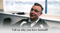Dave Wild & Phil Carratt - Why I Love Football...