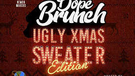 Dope Brunch Ugly Sweater Edition