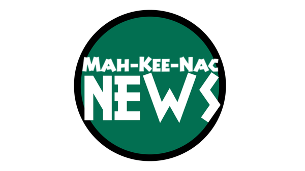 Mah-Kee-Nac News: Episode 1