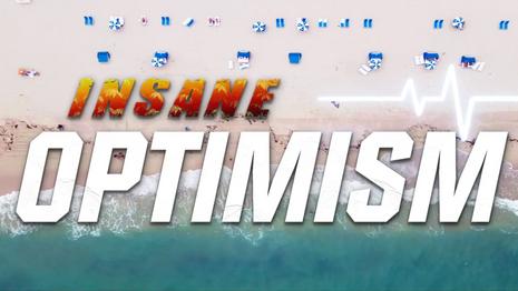 Insane Optimism: Landing Page Advertisement