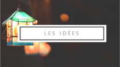 9- Les idees
