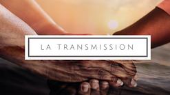 4- La transmission