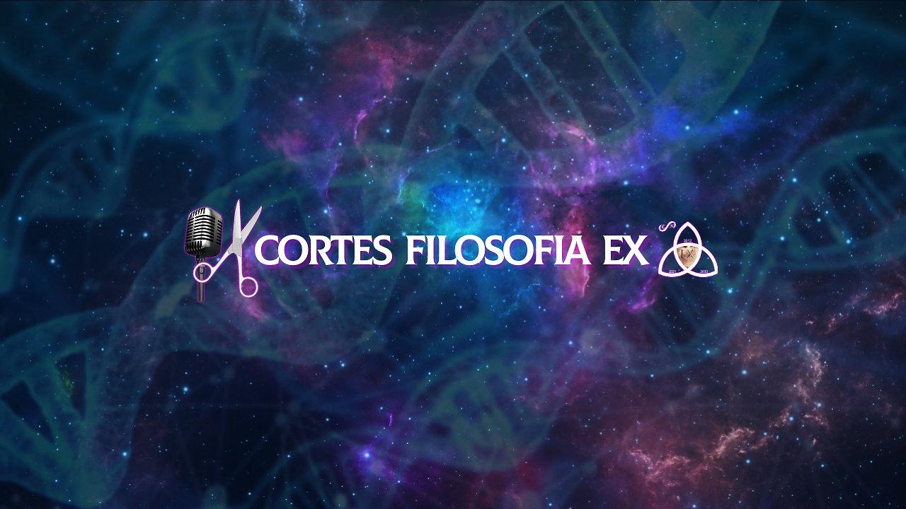 Cortes Podcast Filosofia e Ciência EX