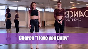 "Heels Choreo ""I Love You Baby"""