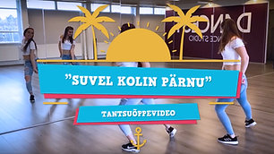 Tantsu õppevideo I Suvel kolin Pärnu