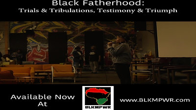 Black  Fatherhood Screening. Oakland, CA.