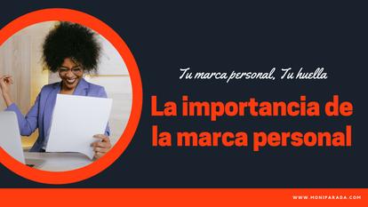 La importancia de tu marca personal en la búsqueda de empleo