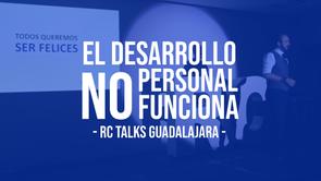 El Desarrollo Personal No Funciona - Roy Pérez